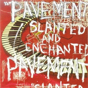 'Slanted and Enchanted' by Pavement