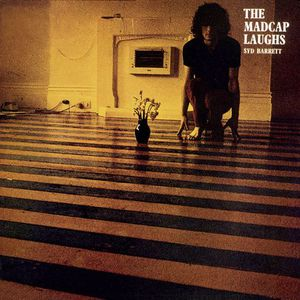 'The Madcap Laughs' by Syd Barrett