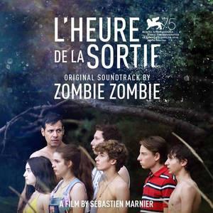 'L'Heure de la Sortie (Original Soundtrack)' by Zombie Zombie