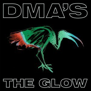'The Glow' by DMA'S