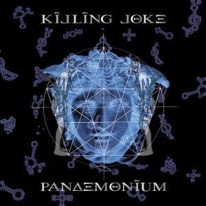 'Pandemonium' by Killing Joke