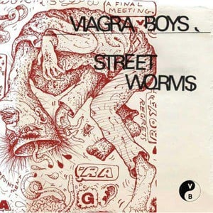 'Street Worms' by Viagra Boys