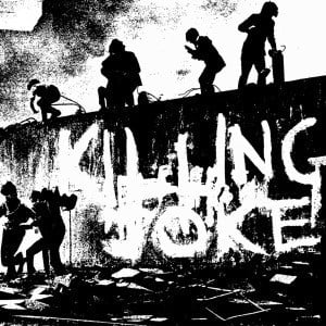 'Killing Joke' by Killing Joke