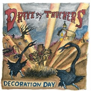 'Decoration Day' by Drive-By Truckers