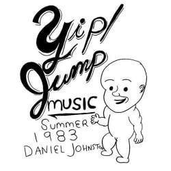 Yip! Jump Music by Daniel Johnston