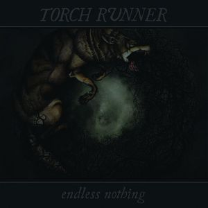 'Endless Nothing' by Torch Runner