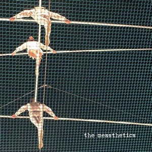 'The Messthetics' by The Messthetics