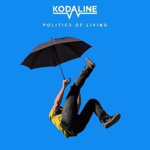 'Politics Of Living' by Kodaline