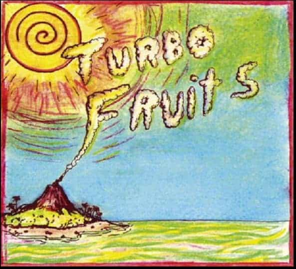 'Turbo Fruits' by Turbo Fruits