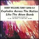 Funky Superfly - His Greatest Hits by Bobby Williams