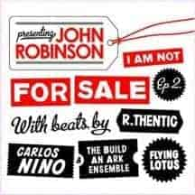 I'm Not For Sale EP 2 by John Robinson