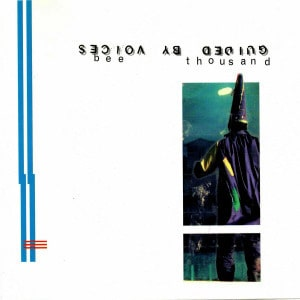 'Bee Thousand' by Guided By Voices