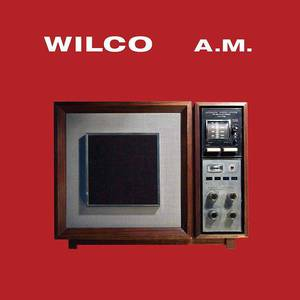 'A.M. (Deluxe Edition)' by Wilco