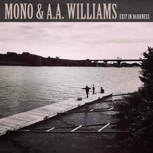 'Exit In Darkness' by MONO & A.A. Williams