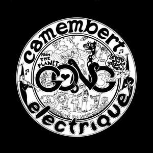 'Camembert Electrique' by Gong