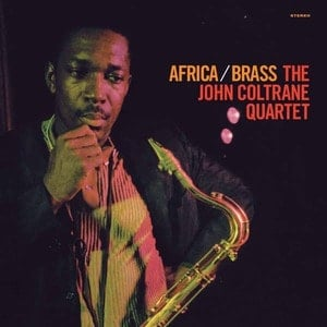 'Africa / Brass' by John Coltrane Quartet