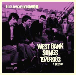 'West Bank Songs 1978-1983: A Best Of' by The Undertones