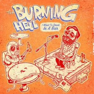 'I Want To Drink In A Bar' by The Burning Hell / B.A. Johnston