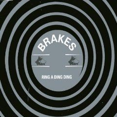 'Ring A Ding Ding' by Brakes (British Sea Power)