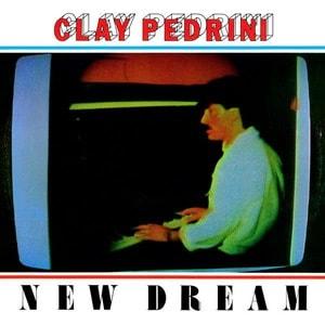 'New Dream' by Clay Pedrini