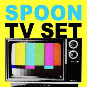 'TV Set' by Spoon