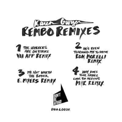 'Rembo Remixes' by Karen Gwyer