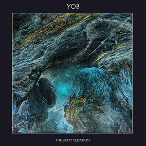 'The Great Cessation' by YOB