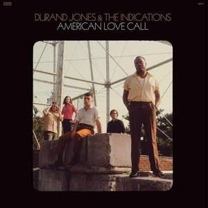 'American Love Call' by Durand Jones & The Indications