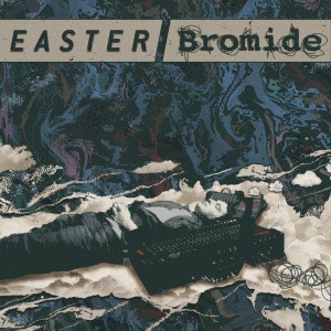 'Doubt Rings / I'll Never Learn' by Easter / Bromide