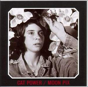 'Moon Pix' by Cat Power