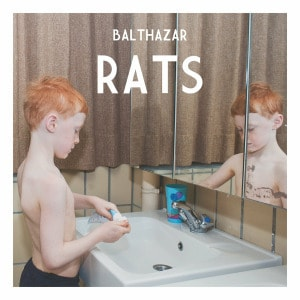 'Rats' by Balthazar