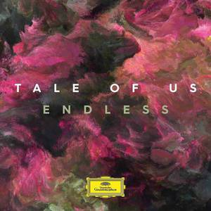 'Endless' by Tale Of Us