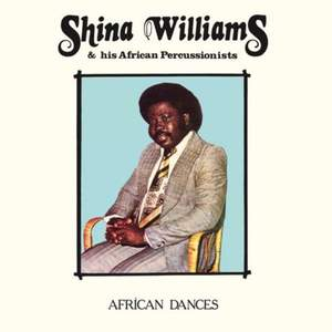 'African Dances' by Shina Williams & His African Percussionists
