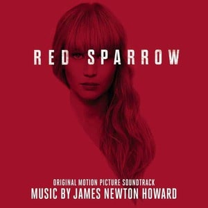 'Red Sparrow (Original Motion Picture Soundtrack)' by James Newton Howard