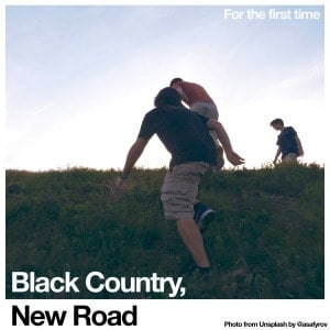 'For the first time' by Black Country, New Road