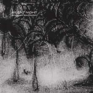 'Silent Night' by William Basinski