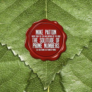 'The Solitude Of Prime Numbers' by Mike Patton