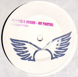 'No Partial' by Rhythm & Sound