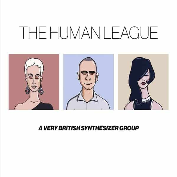 'Anthology - A Very British Synthesizer Group' by The Human League