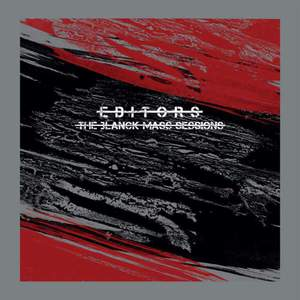 'The Blanck Mass Sessions' by Editors