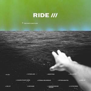 'This Is Not A Safe Place' by Ride
