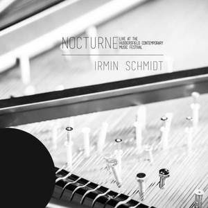 'Nocturne (live at Huddersfield Contemporary Music Festival)' by Irmin Schmidt