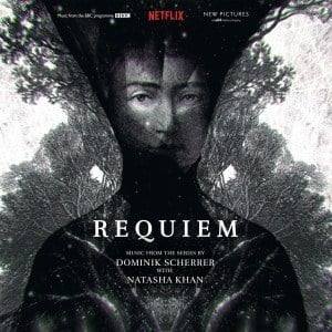 'Requiem (Original Soundtrack)' by Dominik Scherrer & Natasha Khan