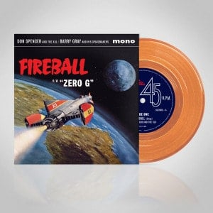 'Fireball / Zero G' by Don Spencer and The XL5 / Barry Gray and His Spacemakers