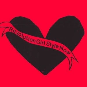 'Revolution Girl Style Now!' by Bikini Kill
