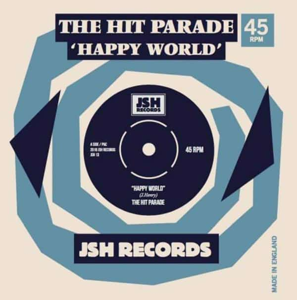 'Happy World' by The Hit Parade