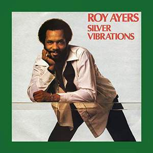 'Silver Vibrations' by Roy Ayers
