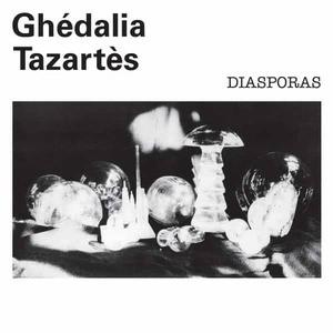 'Diasporas' by Ghedalia Tazartes