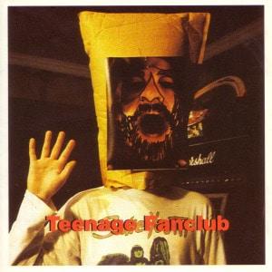 'Deep Fried Fanclub' by Teenage Fanclub