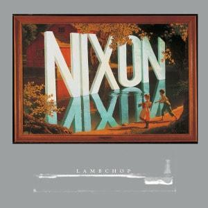 'Nixon' by Lambchop